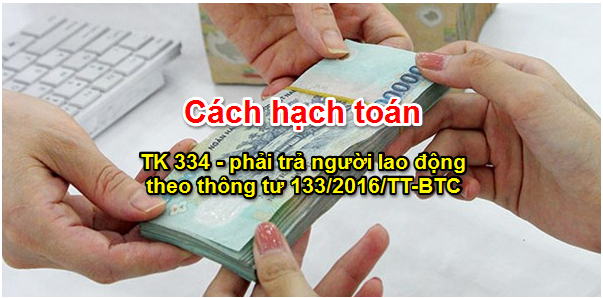 cach-hach-toan-phai-tra-nguoi-lao-dong-theo-thong-tu-133
