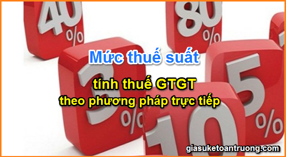 muc-thue-suat-tinh-thue-gtgt-theo-phuong-phap-truc-tiep